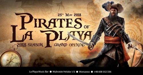 Grand Opening- Pirates of La Playa