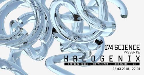 174 Science presents: Halogenix [UK]
