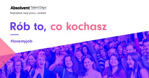 Absolvent Talent Days - Targi pracy i praktyk w Gdańsku