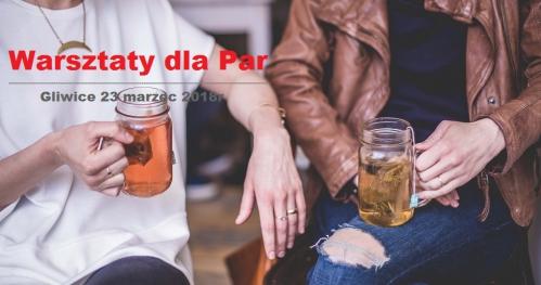 Warsztaty dla Par - relacja w pułapce stereotypów i przekonań | Gliwice