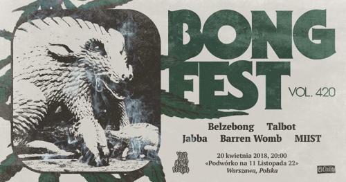 Bongfest vol. 420