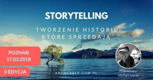 STORYTELLING - Tworzenie historii, które sprzedają - II EDYCJA