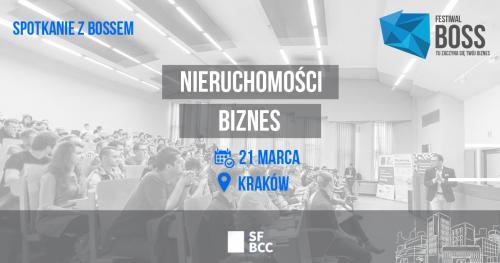 Biznes i nieruchomości - BOSS Spotkanie - Kraków 21 marca