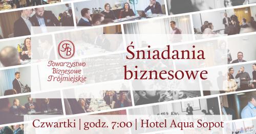 Spotkania Towarzystwa Biznesowego Trójmiejskiego dla Gości - MARZEC