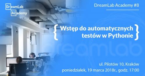 Wstęp do testów automatycznych w Pythonie   DreamLab Academy #8