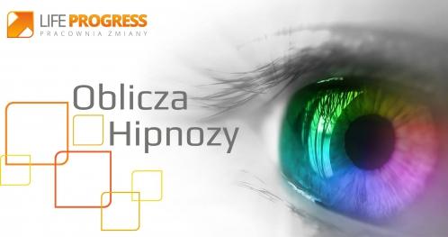 Oblicza Hipnozy - temat miesiąca hipnoza energetyczna