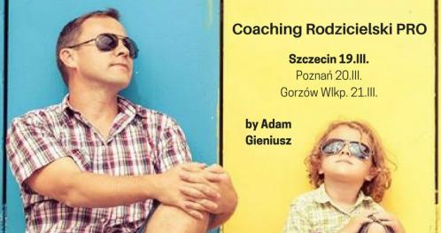 Coaching Rodzicielski PRO [Coaching Szczecin]