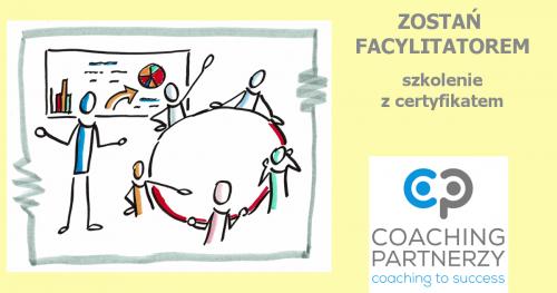 ZOSTAŃ FACYLITATOREM - szkolenie z certyfikatem