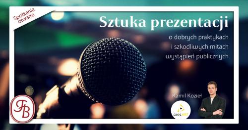 """""""Sztuka prezentacji"""" - Spotkanie otwarte dla przedsiębiorców (05.04)"""