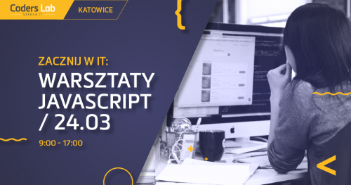 Zacznij w IT: warsztaty JavaScript w Katowicach!