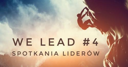 We Lead! #4 | Spotkanie Liderów | Masz to, na co się odważysz | 23 marca | 18:00