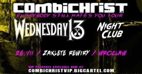 Combichrist + Wednesday 13, Night Club / 26.07 / Wrocław