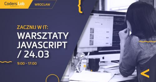 Zacznij w IT: warsztaty JavaScript we Wrocławiu!