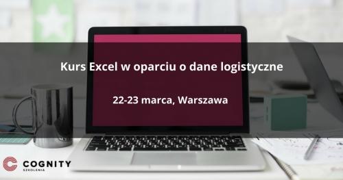 Kurs Excel w oparciu o dane logistyczne - Warszawa