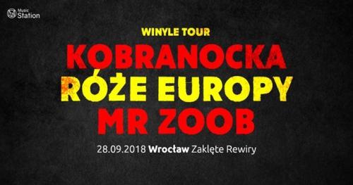 Róże Europy, Kobranocka i Mr Zoob Wrocław 28.09 Zaklęte Rewiry