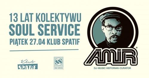 13 lat Soul Service • DJ AMiR (Brooklyn/USA)