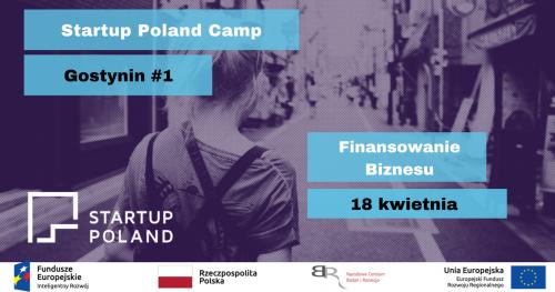 Startup Poland Camp#1 - Skąd kasa na start i rozwój na biznesu?