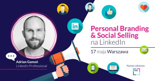 Personal Branding & Social Selling na LinkedIn WARSZAWA