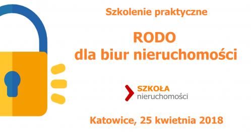 RODO dla biur nieruchomości - Katowice 25 kwietnia 2018