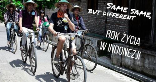 Same same but different czyli rok życia w Indonezji