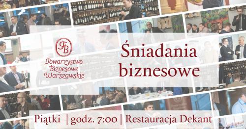 Kwietniowe spotkania Towarzystwa Biznesowego Warszawskiego dla Gości - piątek