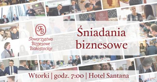 Śniadania biznesowe Towarzystwa Biznesowego Białostockiego - WTOREK