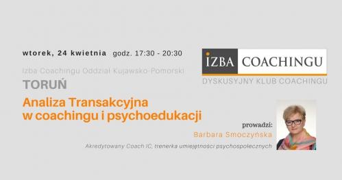 Analiza Transakcyjna w coachingu i psychoedukacji - Dyskusyjny Klub Coachingu