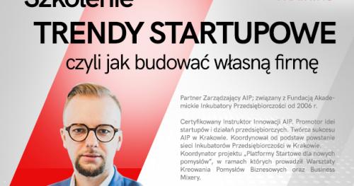 Trendy Startupowe czyli czym się kierować przy tworzeniu własnej firmy