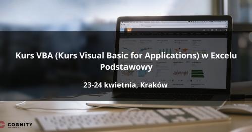 Kurs VBA (Kurs Visual Basic for Applications) w Excelu Podstawowy - Kraków