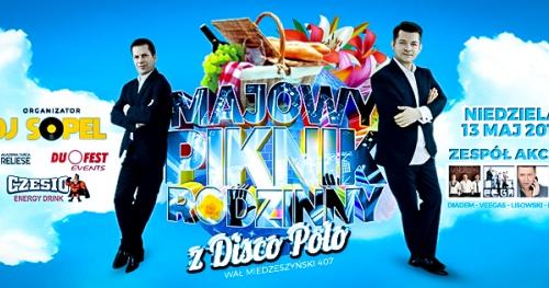 Majowy Rodzinny Piknik z Disco Polo 13.05.2018