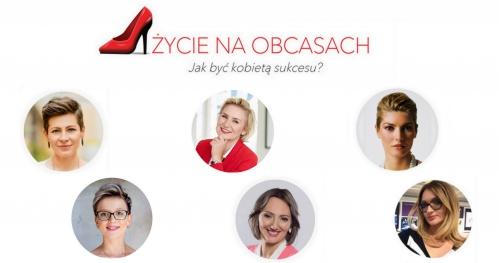 Życie Na Obcasach - Jak być kobietą sukcesu?