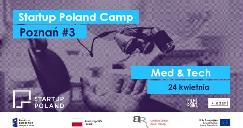 Startup Poland Camp Poznań #3 - Med & Tech