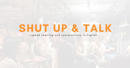 Shut Up & Talk 2018 - spotkanie #7