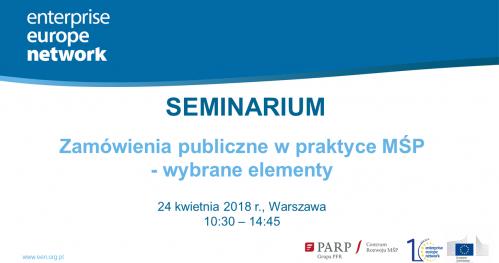 """Seminarium pt. """"Zamówienia publiczne w praktyce MŚP - wybrane elementy"""" - TRANSMISJA"""