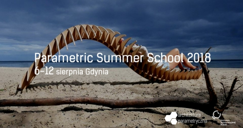 Parametric Summer School Gdynia 2018
