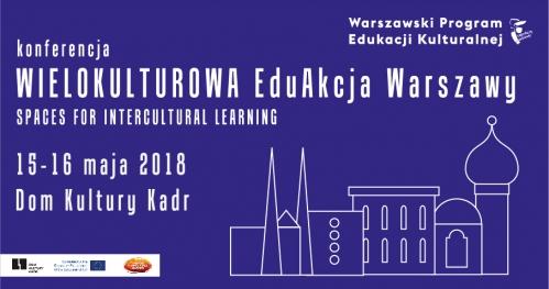 Konferencja Wielokulturowa EduAkcja Warszawy