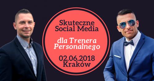 SOCIAL MEDIA I BUDOWANIE MARKI DLA TRENERA PERSONALNEGO - KRAKÓW