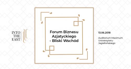 Forum Biznesu Azjatyckiego - Bliski Wschód