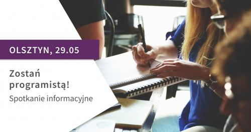 Zostań programistą! Spotkanie informacyjne St@rt IT w Olsztynie