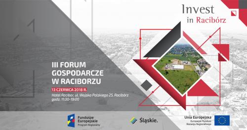 """III Forum Gospodarcze """"Racibórz, to dobry kierunek!"""""""