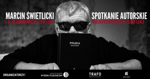 Spotkanie autorskie z Marcinem Świetlickim