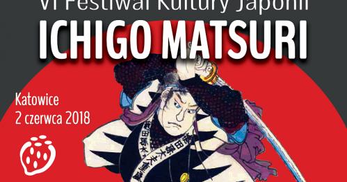 VI Festiwal Kultury Japonii ICHIGO MATSURI 2018