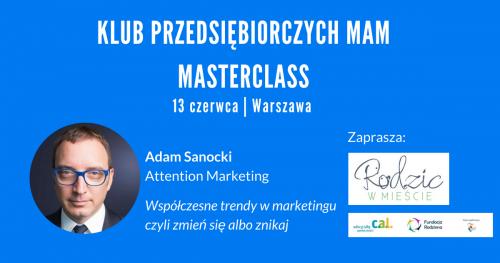 Klub Przedsiębiorczych Mam. Masterclass.