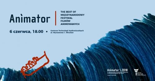 """Pokaz """"The best of Międzynarodowy Festiwal  Filmów Animowanych ANIMATOR"""" w CeTA"""