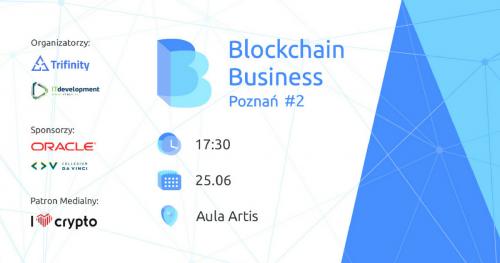 Meetup Blockchain Business Poznań #2