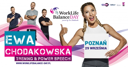 Work Life Balance Day powered by Ewa Chodakowska