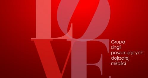 """""""PROJEKT LOVE"""" - grupa rozwoju osobistego dla singli. edycja VIII"""