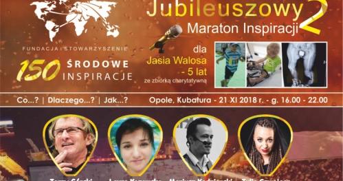 Jubileuszowy Maraton Inspiracji 2 z okazji 150 Środowych Inspiracji dla Opolan