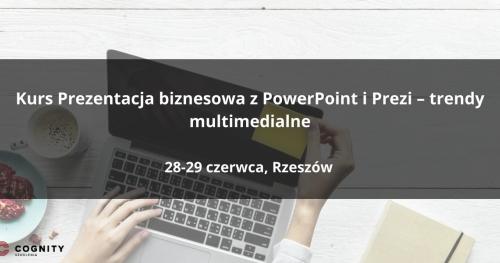 Kurs Prezentacja biznesowa z PowerPoint i Prezi - trendy multimedialne, Rzeszów