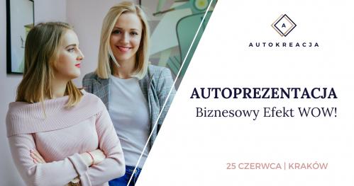 Autoprezentacja - Biznesowy Efekt WOW!